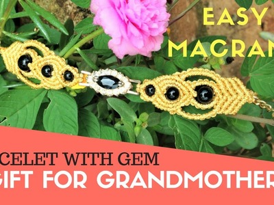 DIY macrame bracelet - simple wristband with gem - a gift for my grandmother   :D