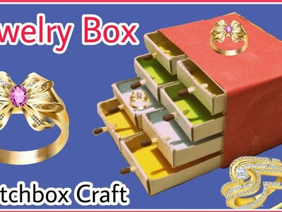 Hand Made Matchbox Craft | Easy Jewelry box making tutorial | Craft World DIY