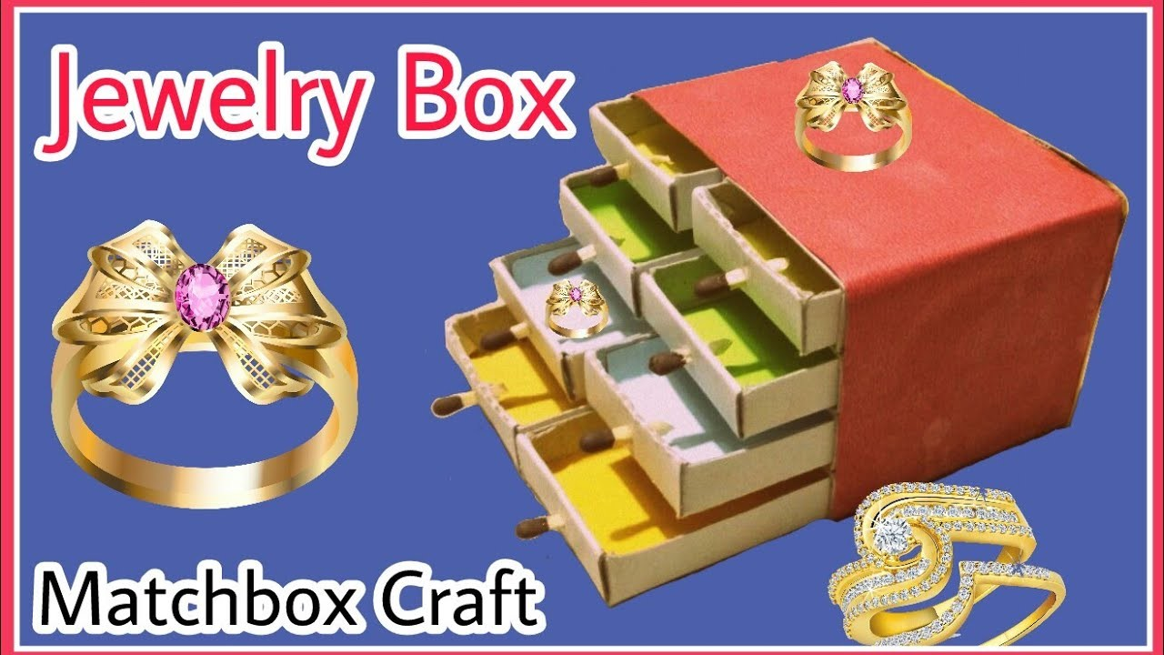 Hand Made Matchbox Craft | Easy Jewelry box making tutorial | Craft World DIY