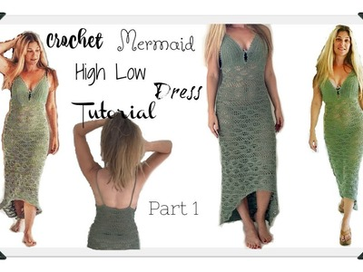 High low Hem Crochet Mermaid Dress  Part 2