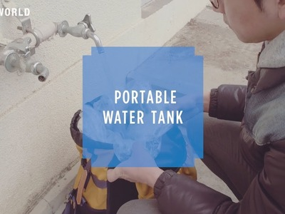 HOW TO CRAFT SAFETY #14 Portable water tank
