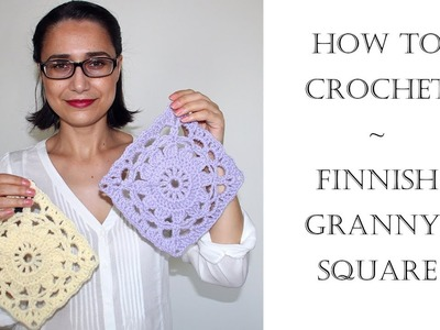 How To Crochet Finnish Granny Square