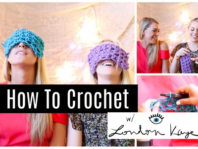 HOW TO CROCHET FOR YARNBOMBING