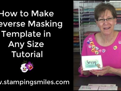 How to Make a Reverse Masking Template in Any Size Tutorial