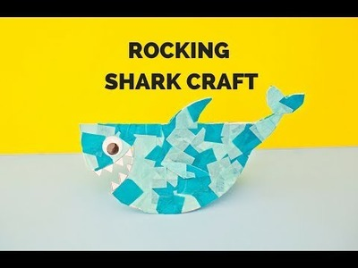 How to Make a Rocking Paper Shark Craft