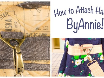 How to Make and Add Handles, Straps & Hardware to your Bags with ByAnnie