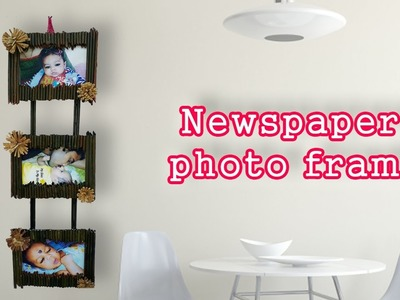 Newspaper photo frame II DIY Craft Ideas-best out of waste-Newspaper photo frame-DIY Photo Frame