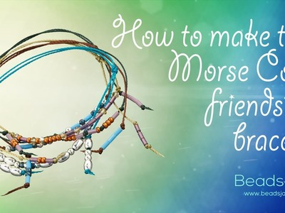 Simple and Easy Friendship Morse Code Bracelets | S-Lon cord