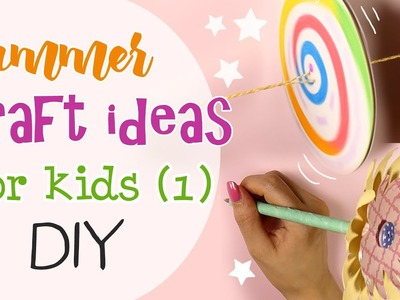 Summer Craft ideas for kids - Idee creative estive per ragazzi Pt.1