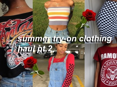 SUMMER TRENDY TRY-ON CLOTHING HAUL 2017 PT.2 | Eris The Planet