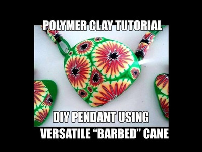 "-088-Polymer clay tutorial - DIY set using ""barbed"" cane"