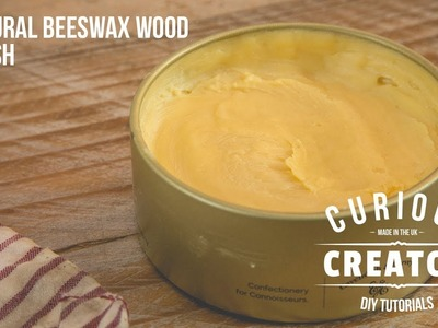 #14 Natural Bees Wax Wood Polish Finish - DIY Curious Creator