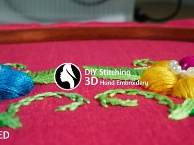 3D Hand Embroidery Flowers Tutorial by DIY Stitching