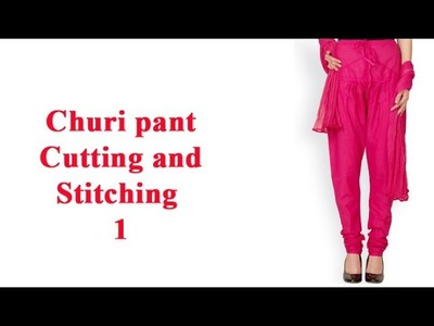 Basic Churi pants cutting and stitching DIY tutorial hindi part1