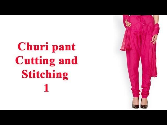 Basic Churi pants cutting and stitching DIY tutorial hindi part1