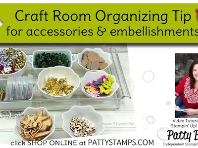 Craft Room Organizing Tip for accessories & embellishments