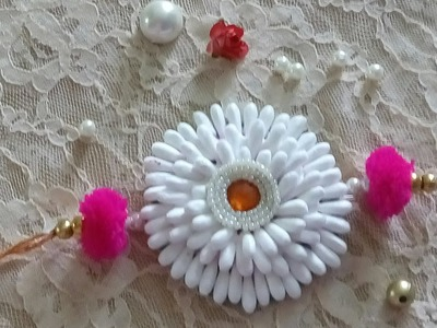 D.i.y how to make rakhi at home.cotton buds rakhi making 2017 handmade rakhi tutorial
