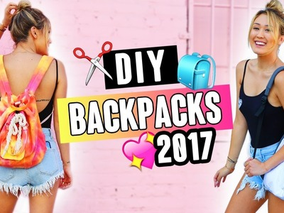 DIY BACKPACKS FOR BACK TO SCHOOL 2017