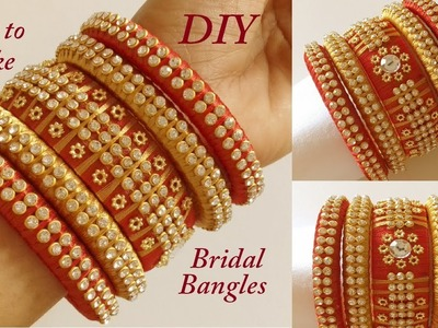 DIY || How to make designer silk thread bridal bangles at home || Handmade tutorial