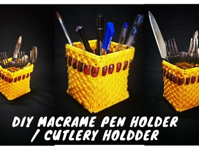 DIY How to make Macrame Pen stand (Design 3). Cutlery holder Macrame Art