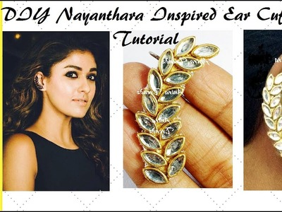 DIY Nayanthara Inspired Ear Cuffs Tutorial   How to make ear cuff at home