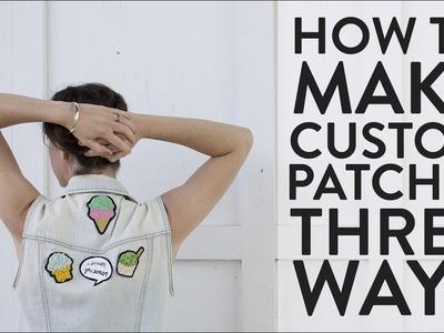 DIY These: Custom Patches, Three Ways (Ice Cream Edition!)