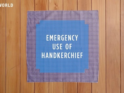 HOW TO CRAFT SAFETY #24 Using your handkerchief