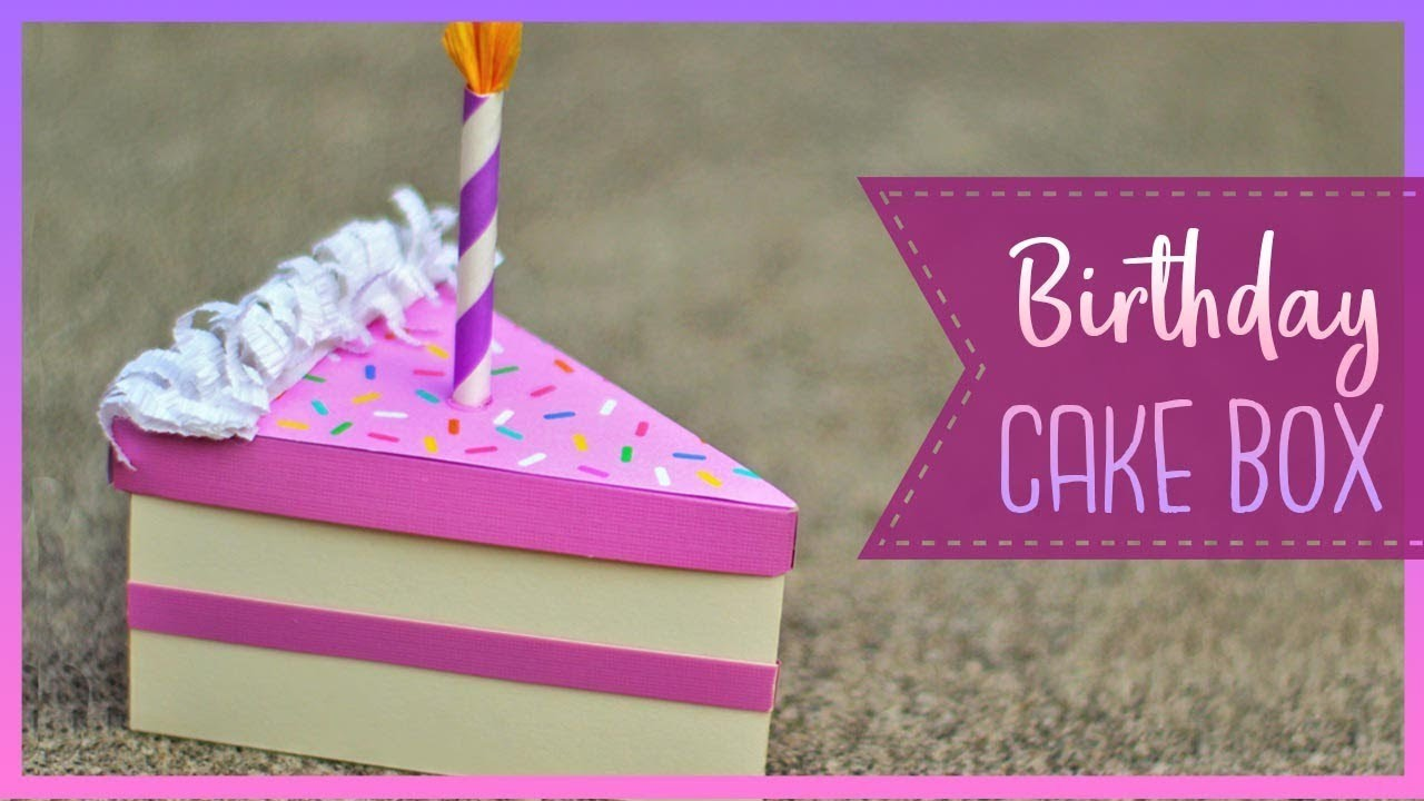 How To Make A Birthday Cake Slice Box | DIY Gift Box