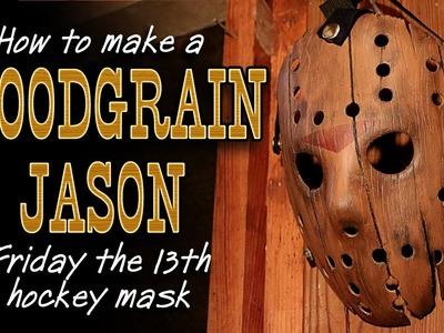 "How to Make a ""Woodgrain"" Jason Mask - Friday The 13th DIY Tutorial"