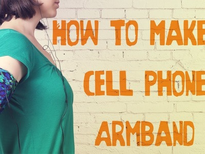 How to Make an Armband Pouch for a Phone - DiY Sewing Tutorial