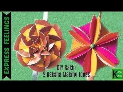 How To Make Rakhi At home Step By Step | DIY | 2 Raksha making ideas | Paper flower Making |Tutorial