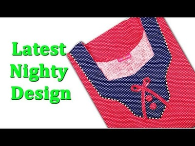 Latest Nighty neck design cutting and stitching DIY tutorial Hindi,  nighty cutting and stitching