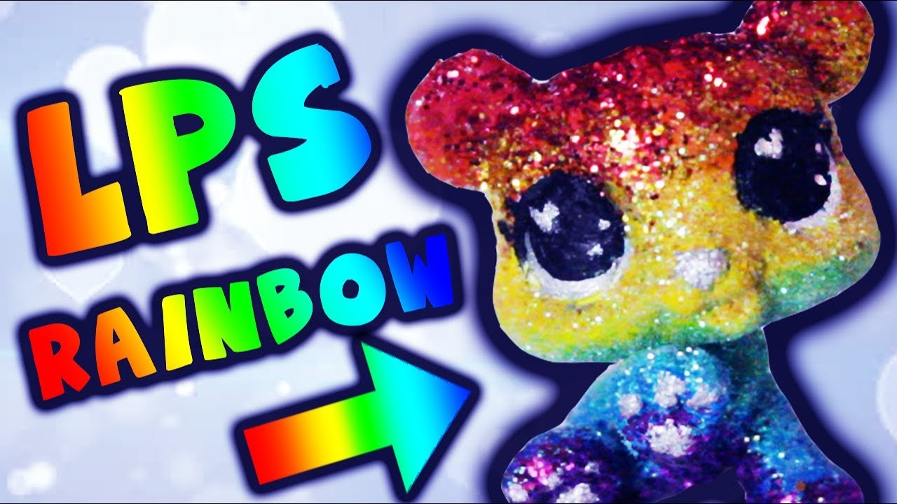 LPS Rainbow Glitter Bear Custom Tutorial DIY   Alice LPS