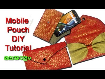 Mobile pouch making DIY tutorial  മലയാളം,. mobile pouch stitching malayalam tutorial easy method
