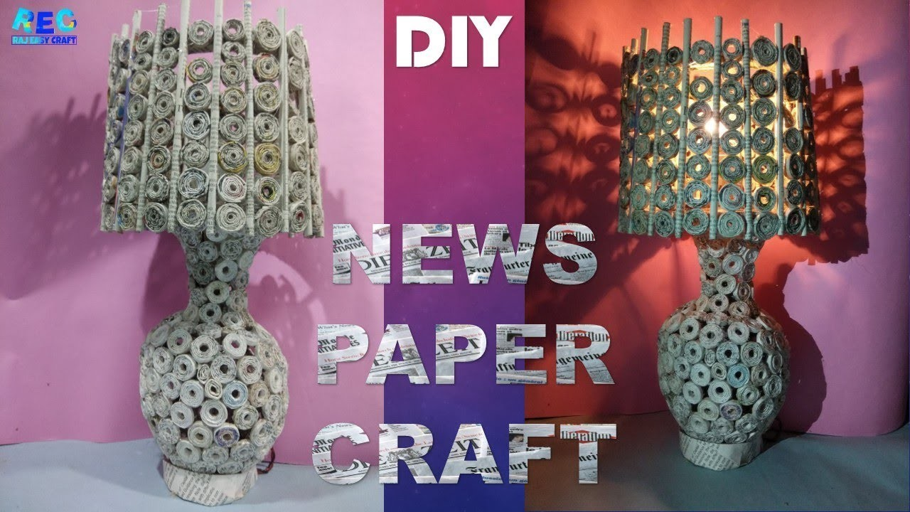 Newspaper Craft Ideas Best Out Of Waste Diy Lamp