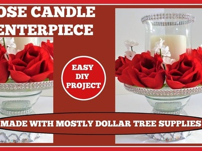 Rose Candle???? Wedding Centerpiece???? with lots of Bling DIY