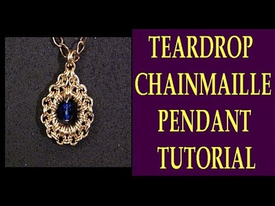 TEARDROP CHAINMAILLE PENDANT TUTORIAL | TEARDROP WITH CRYSTAL JEWELRY DESIGN | TUTORIAL | DIY |