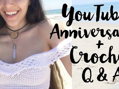 Crochet Q&A . YouTube Anniversary + Giveaway (Closed)
