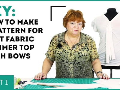 DIY: How to make a pattern for knit fabric summer top with bows. Making t-shirt for women. Part 1.