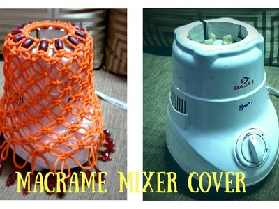 DIY How to make Macrame Mixer Cover. Macrame Art
