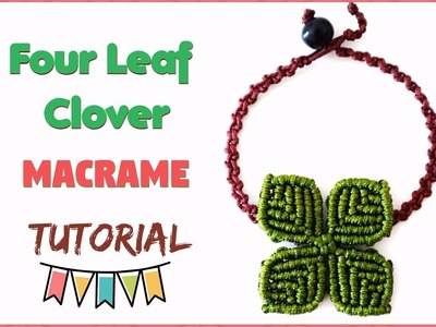 DIY jewelry macrame tutorial. How to make easy macrame four leaf clover bracelet.