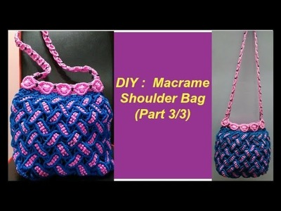 Do it on your own | How to make macrame bag with new design pattern in 2 colours |(Hindi) (Part 3.3)