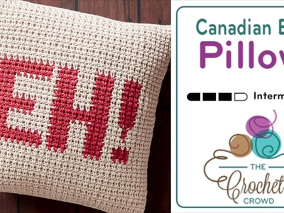 How to Crochet A Pillow: EH! Canadian Pillow