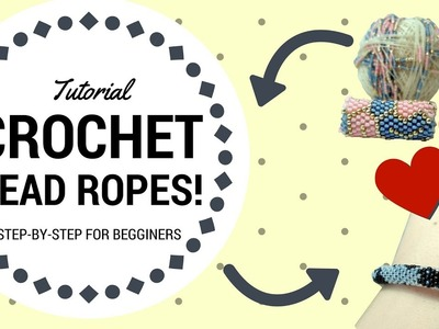 HOW TO: Crochet bead ropes for begginers! Easy step by step tutorial