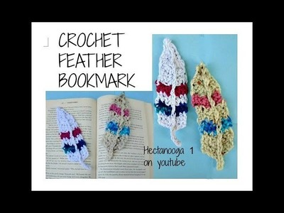 HOW TO CROCHET FEATHERS. bookmark, appliques, trims and embellishments