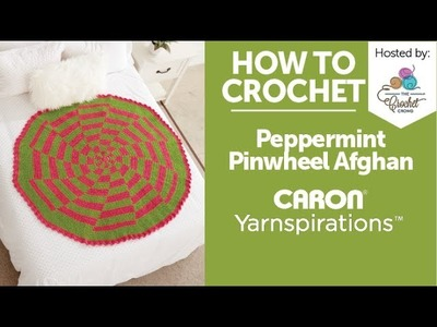 How To Crochet Peppermint Pinwheel Afghan: Full Tutorial