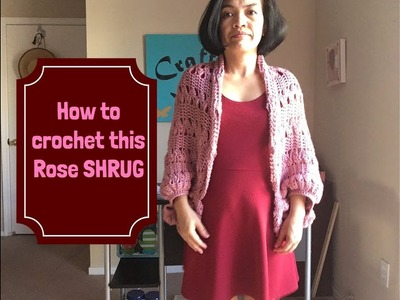 How to crochet Rose colored Shrug