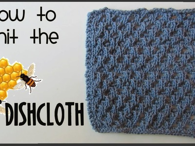 How to Knit a Honeycomb Dishcloth