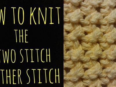 How to Knit the Two Stitch Gather Stitch - Beginner Friendly