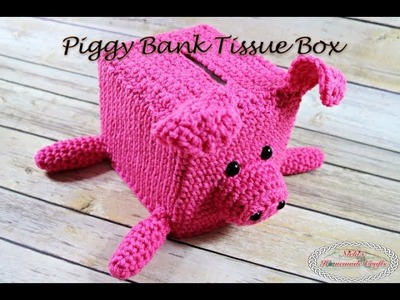 How to make a Piggy Bank Tissue Box - Free Crochet Pattern - Summary Video